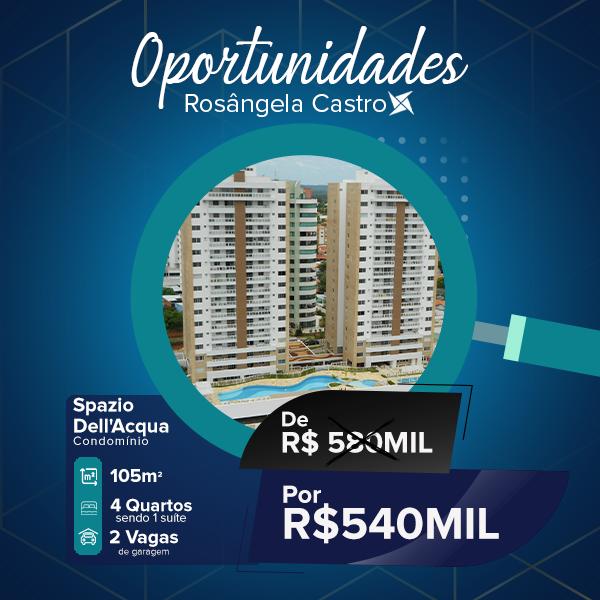 Oportunidade Rosângela Castro Imobiliária Spazio Dell'Acqua